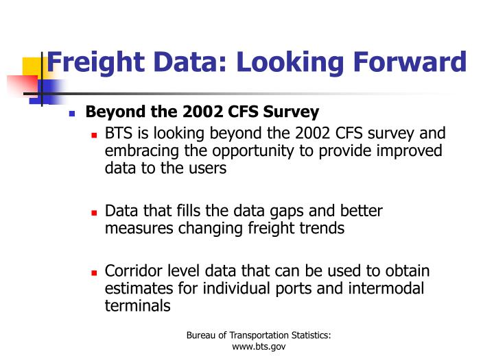Freight Data: Looking Forward