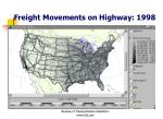 freight movements on highway 1998