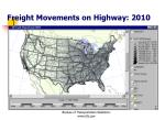 freight movements on highway 2010