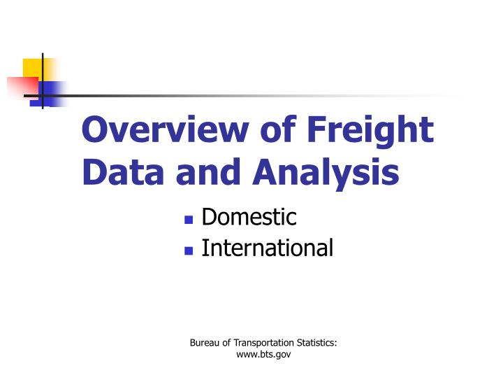Overview of freight data and analysis