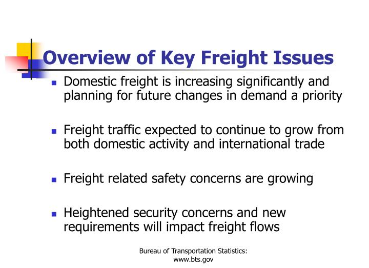 Overview of Key Freight Issues