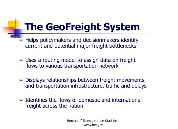 The GeoFreight System