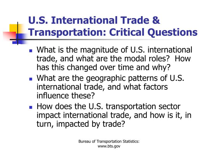 U.S. International Trade & Transportation: Critical Questions