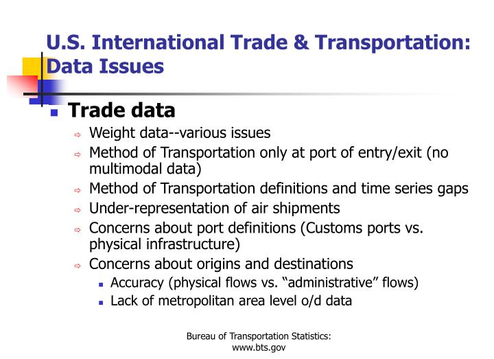 U.S. International Trade & Transportation:  Data Issues