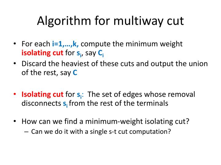 Algorithm for multiway cut