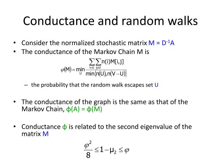 Conductance and random walks