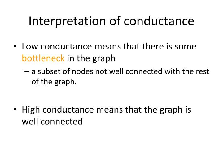 Interpretation of conductance