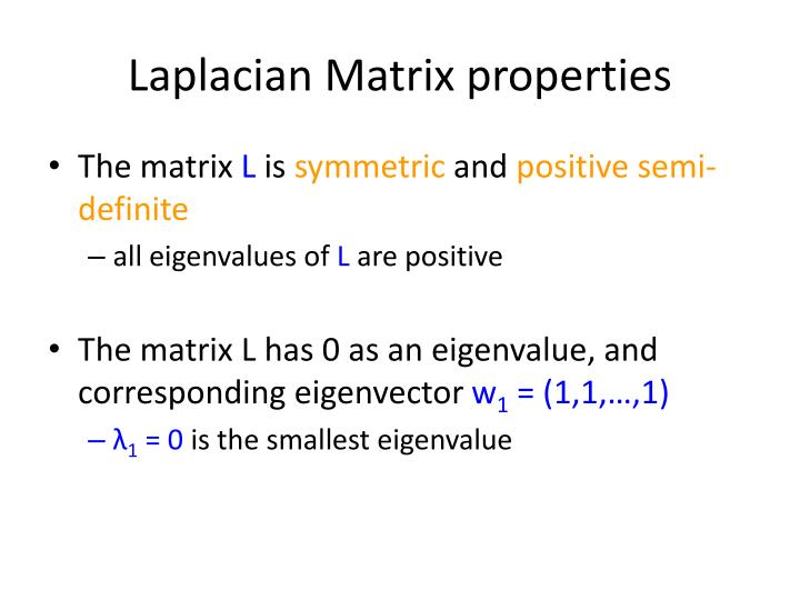 Laplacian Matrix properties