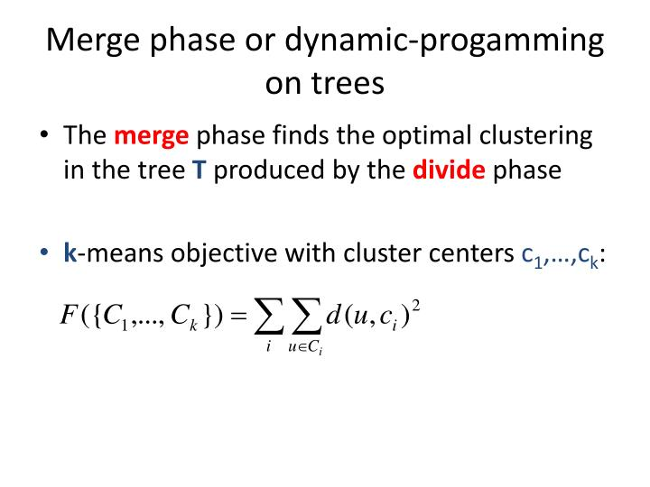 Merge phase or dynamic-