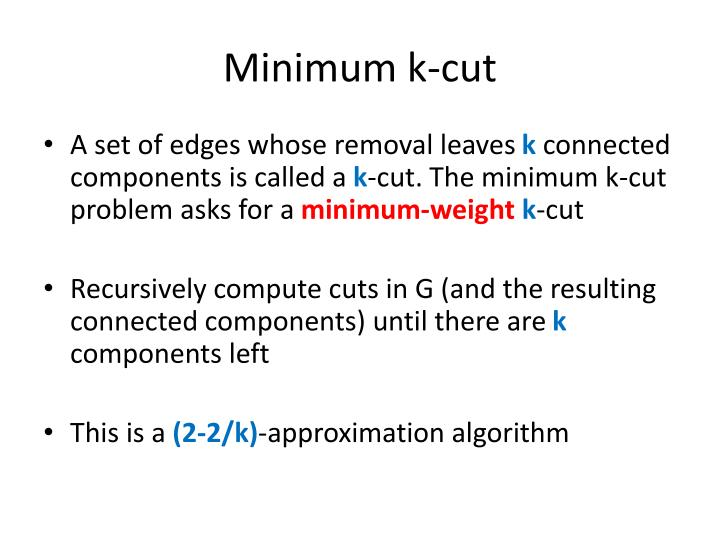 Minimum k-cut