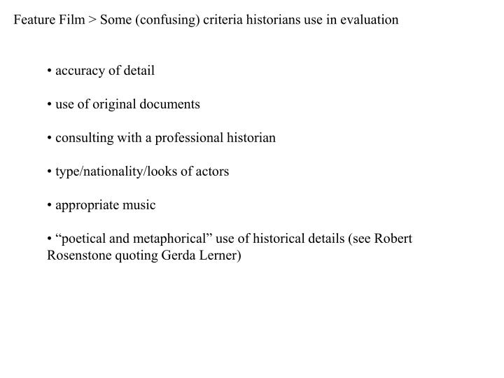 Feature film some confusing criteria historians use in evaluation