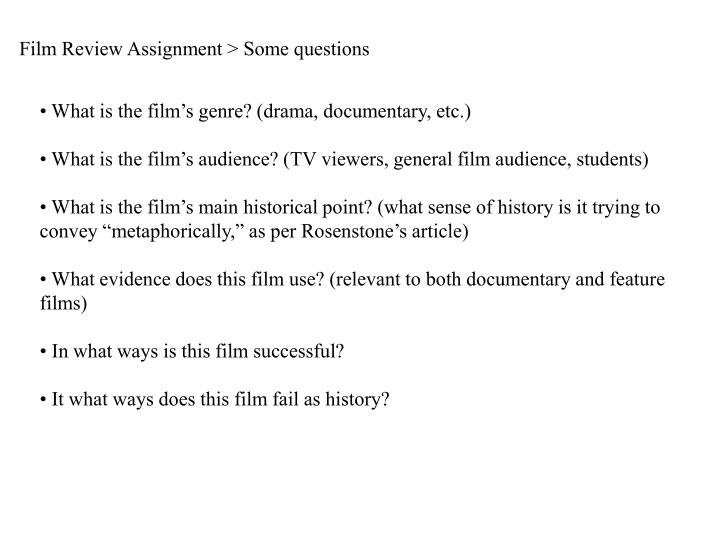 Film Review Assignment > Some questions