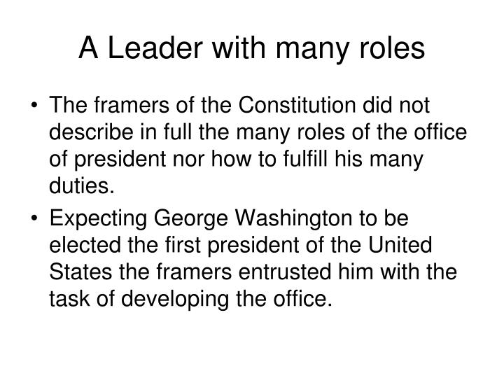 A Leader with many roles