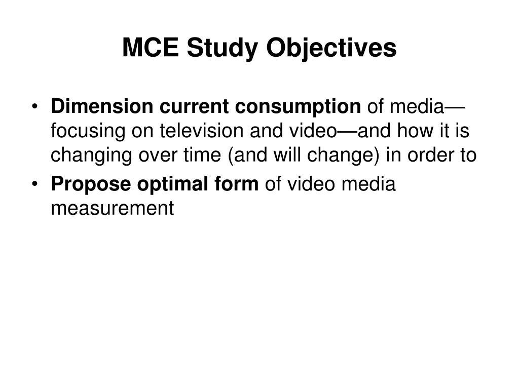MCE Study Objectives