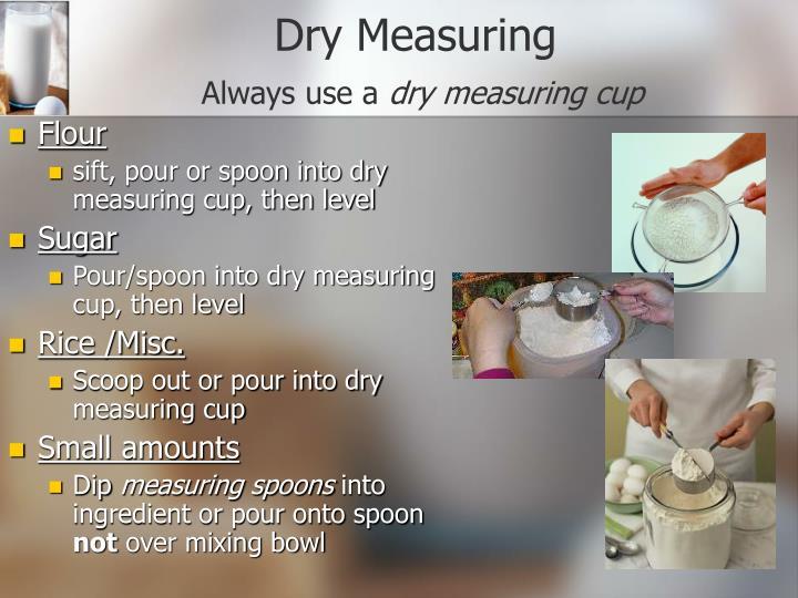 Dry Measuring