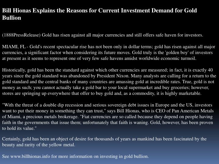 Bill Hionas Explains the Reasons for Current Investment Demand for Gold Bullion