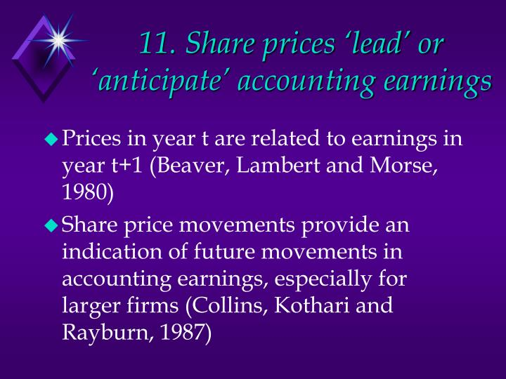 11. Share prices 'lead' or 'anticipate' accounting earnings