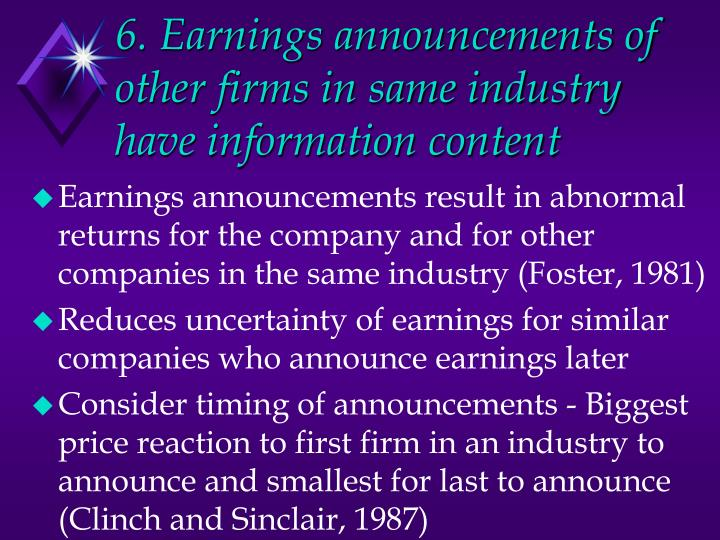 6. Earnings announcements of other firms in same industry have information content