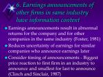 6 earnings announcements of other firms in same industry have information content