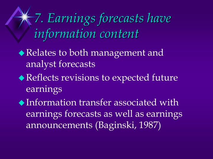 7. Earnings forecasts have information content