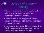 changes versus levels in earnings