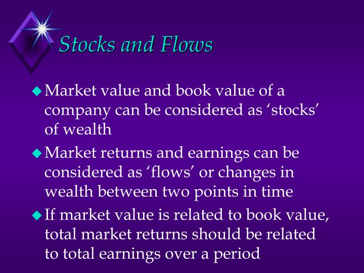 Stocks and Flows