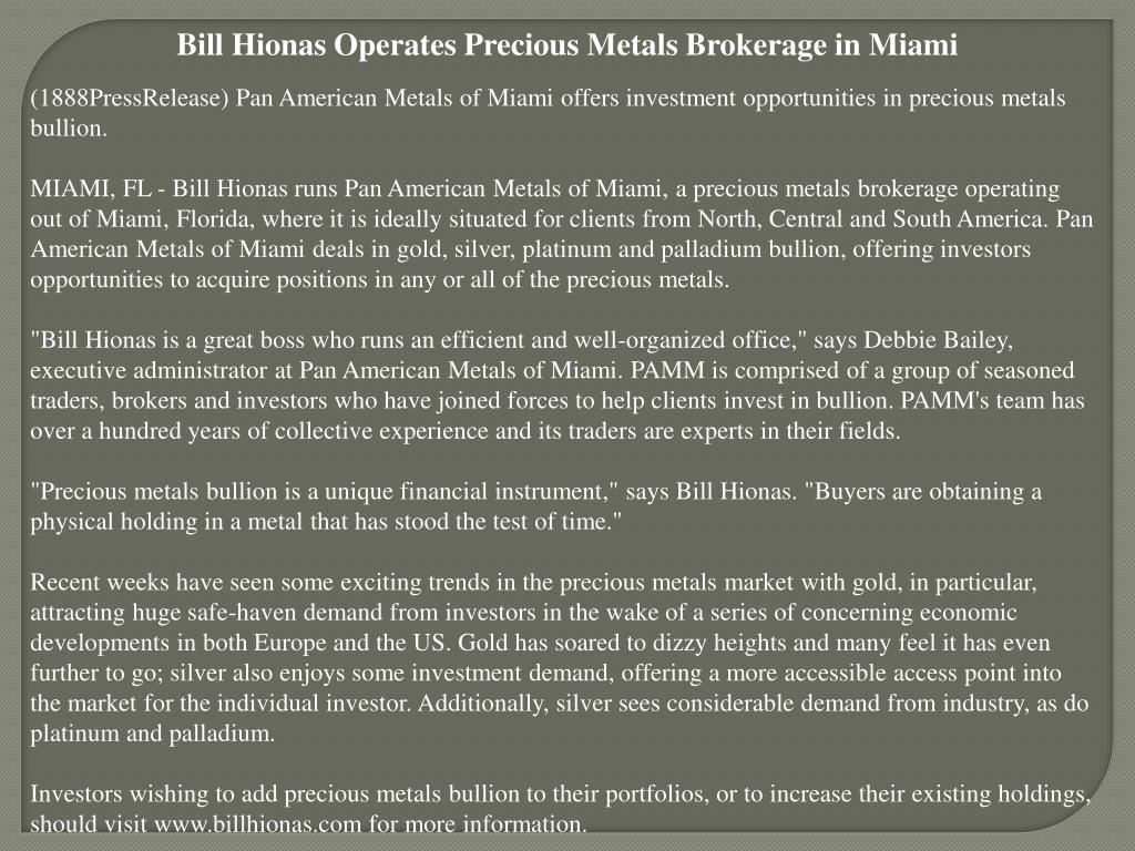 Bill Hionas Operates Precious Metals Brokerage in Miami