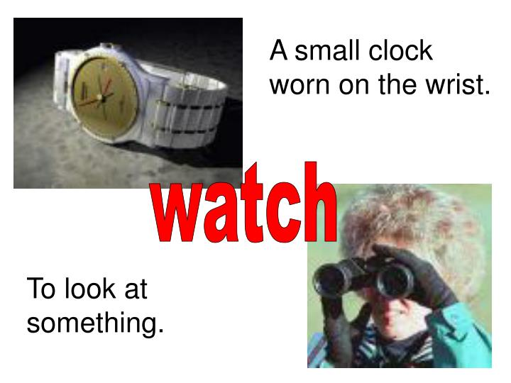 A small clock worn on the wrist.