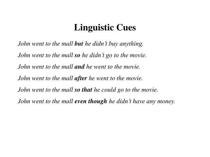 Linguistic Cues