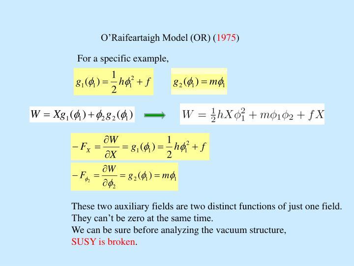 O'Raifeartaigh Model (OR) (