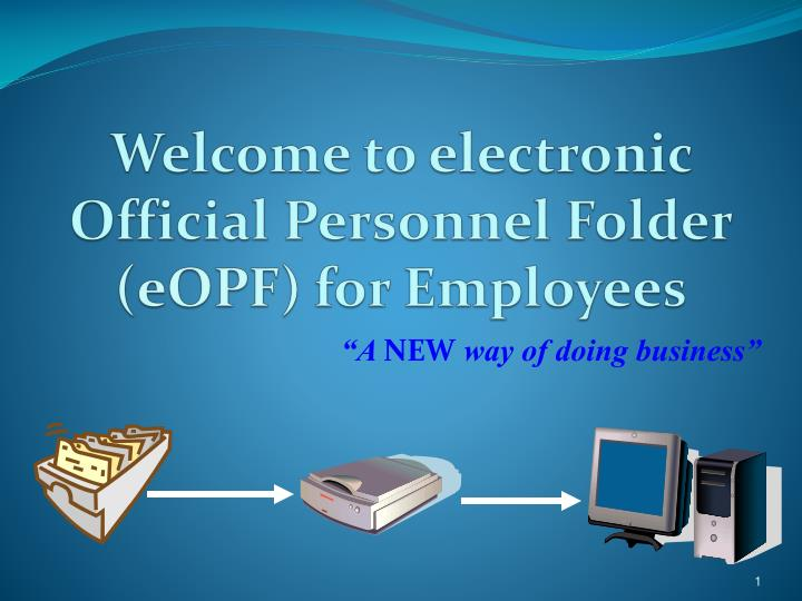 Welcome to electronic Official Personnel Folder