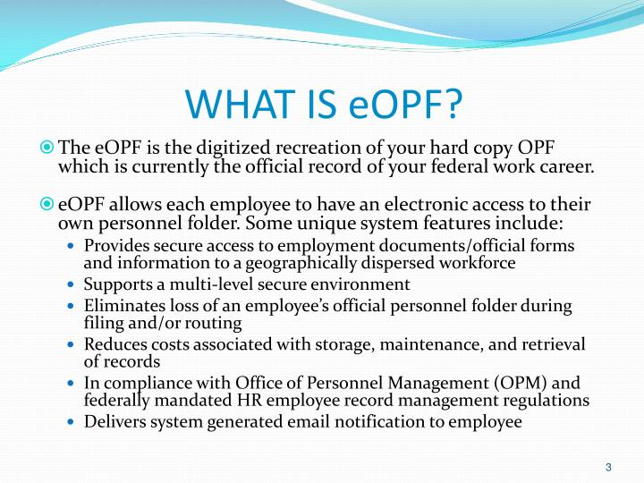 WHAT IS eOPF?