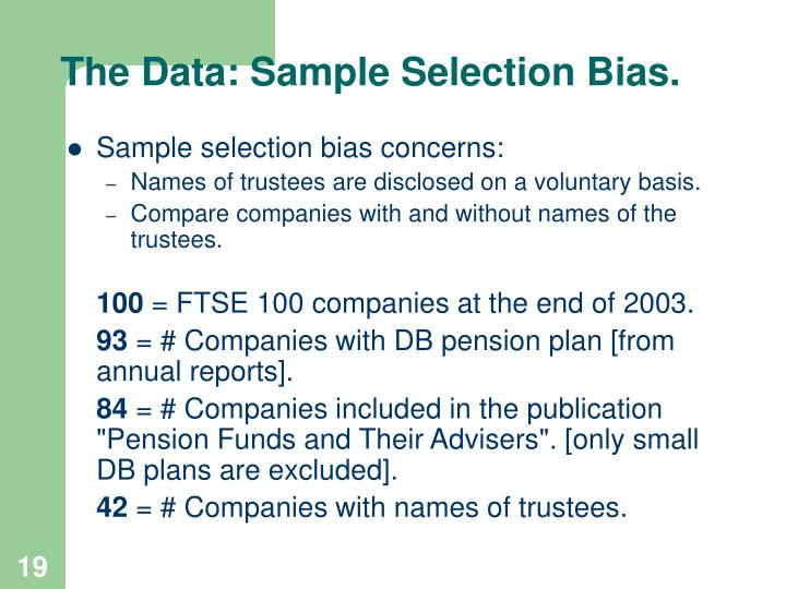 The Data: Sample Selection Bias.