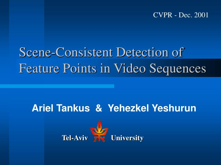Scene consistent detection of feature points in video sequences