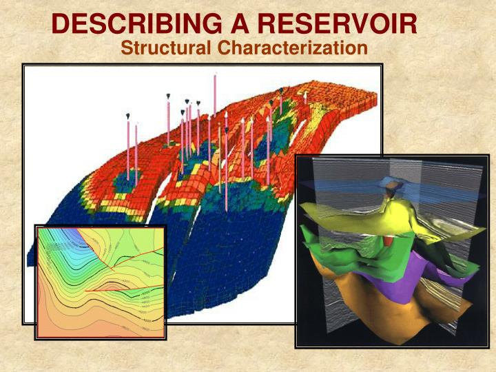 DESCRIBING A RESERVOIR