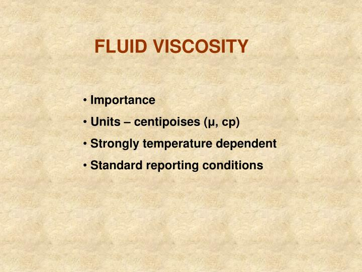 FLUID VISCOSITY