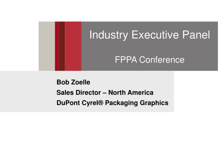 Industry Executive Panel