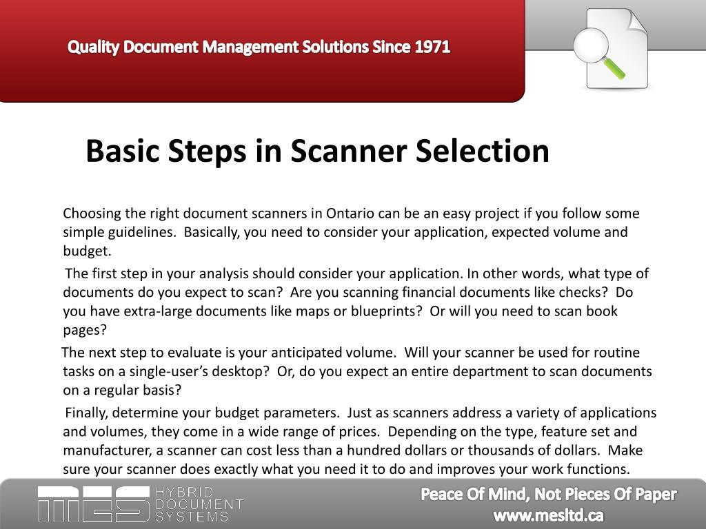 Basic Steps in Scanner Selection