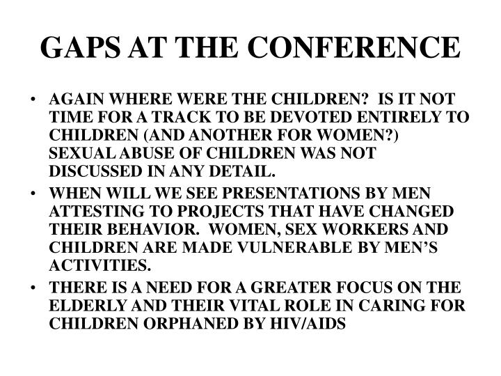 GAPS AT THE CONFERENCE