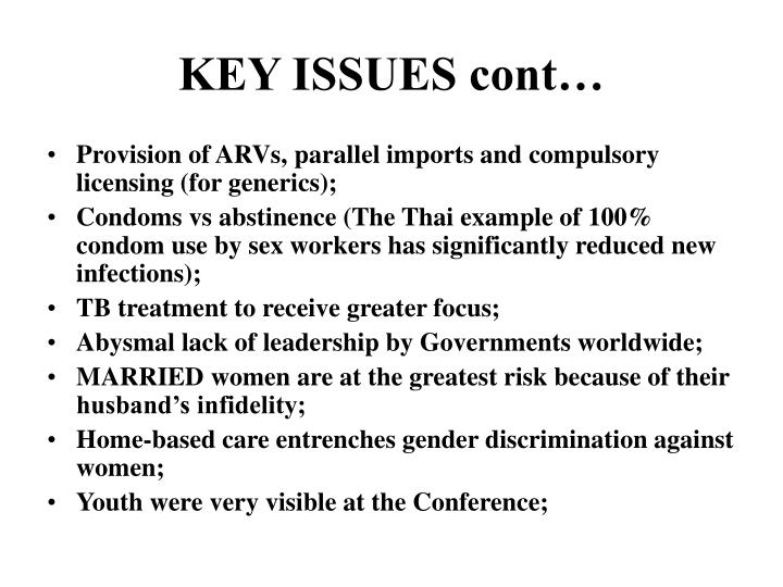 KEY ISSUES cont…