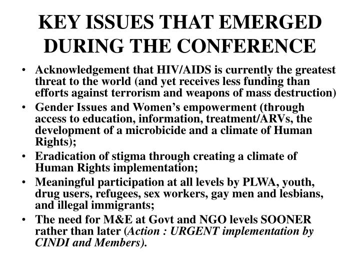 KEY ISSUES THAT EMERGED DURING THE CONFERENCE