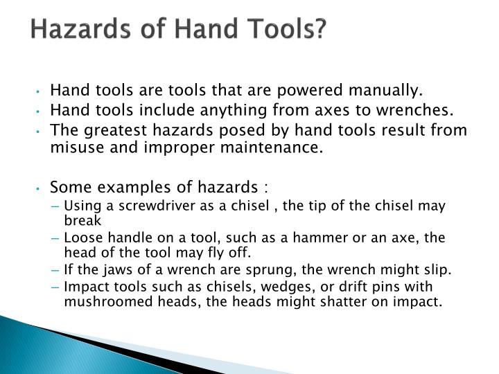 Hazards of Hand Tools?