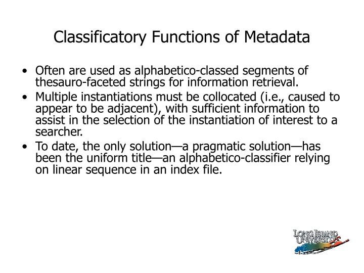 Classificatory Functions of Metadata