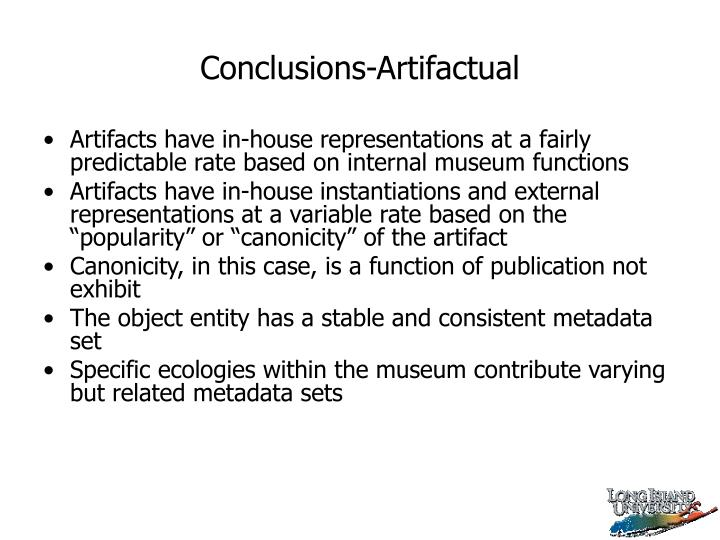 Conclusions-Artifactual