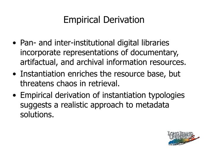Empirical Derivation