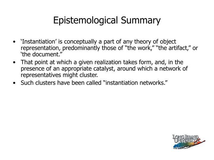 Epistemological Summary