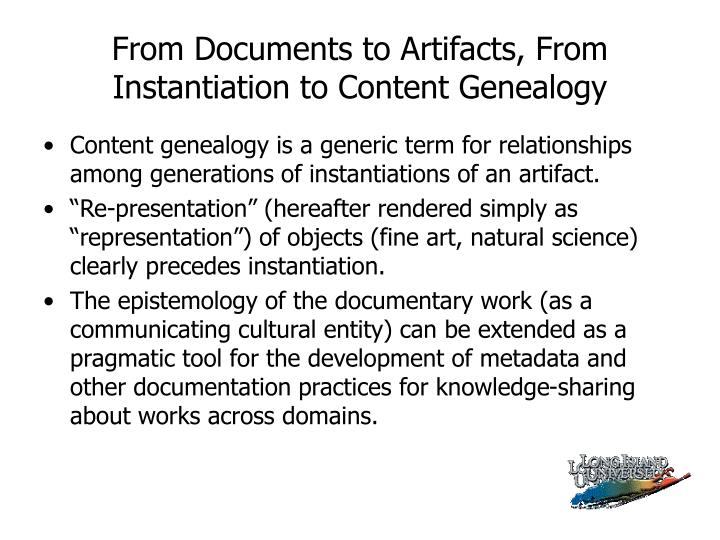 From Documents to Artifacts, From Instantiation to Content Genealogy