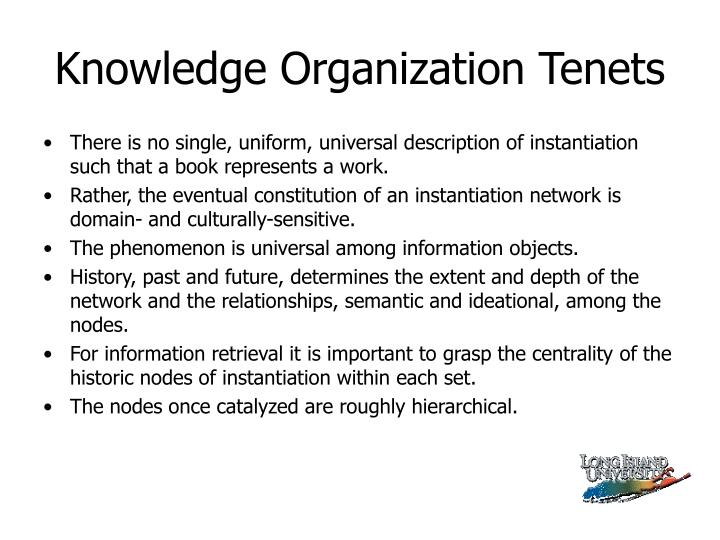 Knowledge Organization Tenets