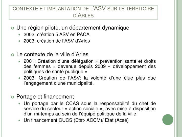 contexte et implantation de l'ASV sur le territoire d'Arles