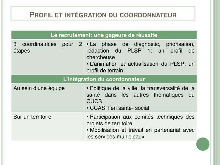 Profil et intégration du coordonnateur